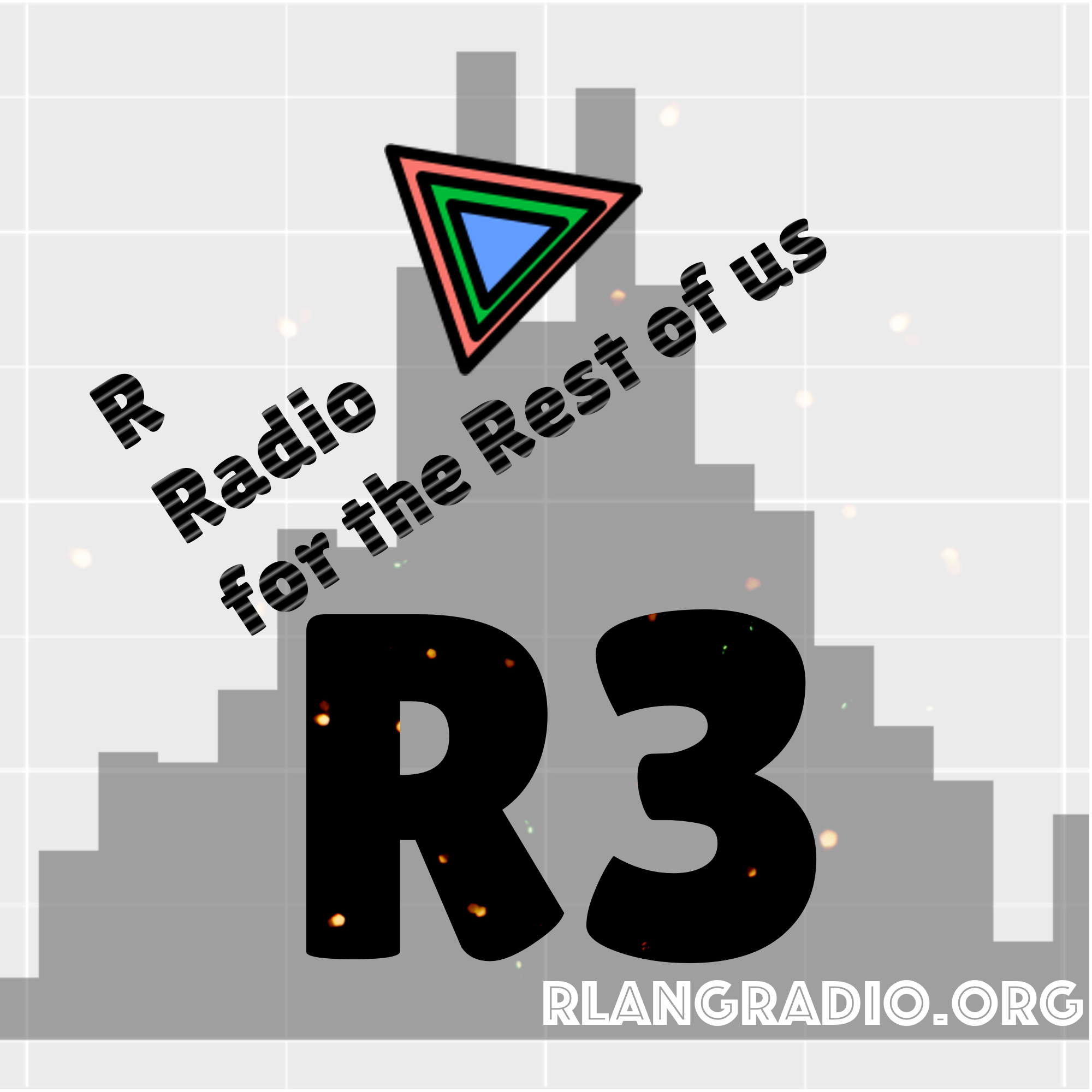 R Radio for the Rest of us.